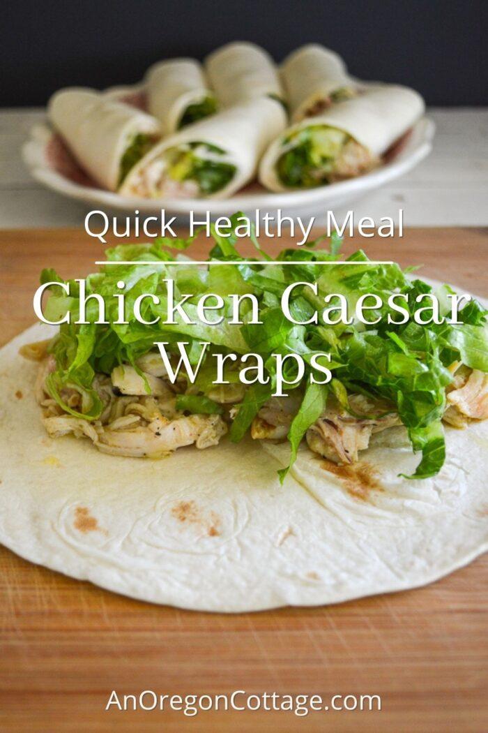 quick healthy meal-chicken caesar wraps