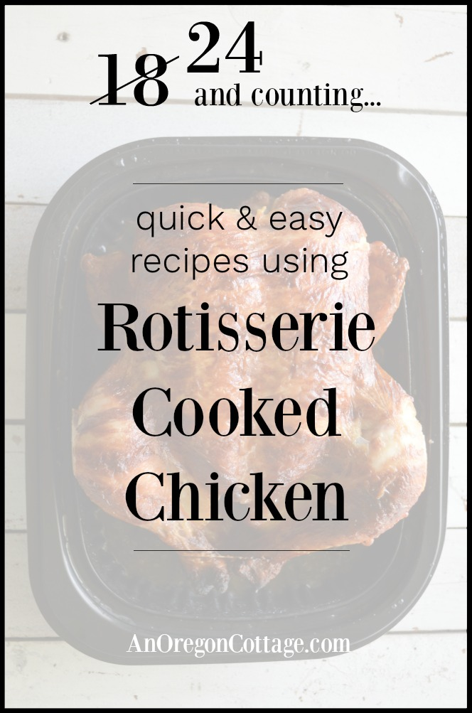 Quick easy recipes using rotisserie cooked chicken pin image
