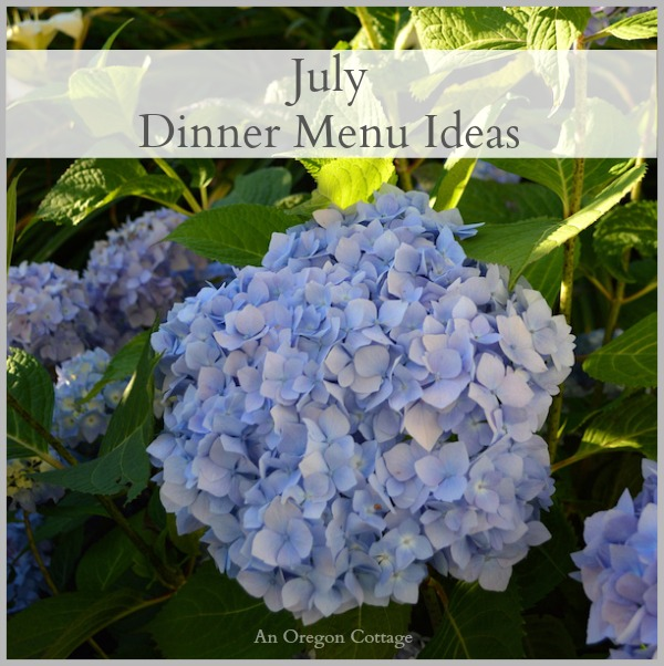 Simple, From Scratch Dinner Ideas for July