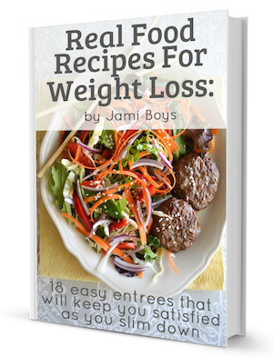 Real food recipes for weight loss ebooks an oregon cottage forumfinder Choice Image