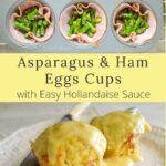 asparagus-ham egg cups-easy hollandaise