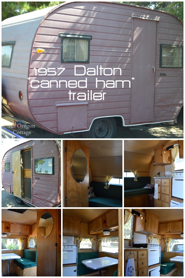 1957 Dalton Canned Ham Trailer - An Oregon Cottage