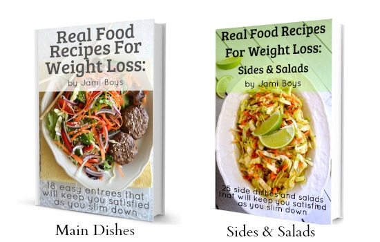 Real Food Recipes for Weight Loss - An Oregon Cottage