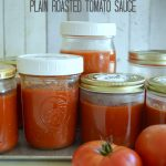 Easy and Versatile Plain Roasted Tomato Sauce for the Freezer - An Oregon Cottage