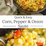 Quick corn-pepper-onion-Quick corn-pepper-onion-saute
