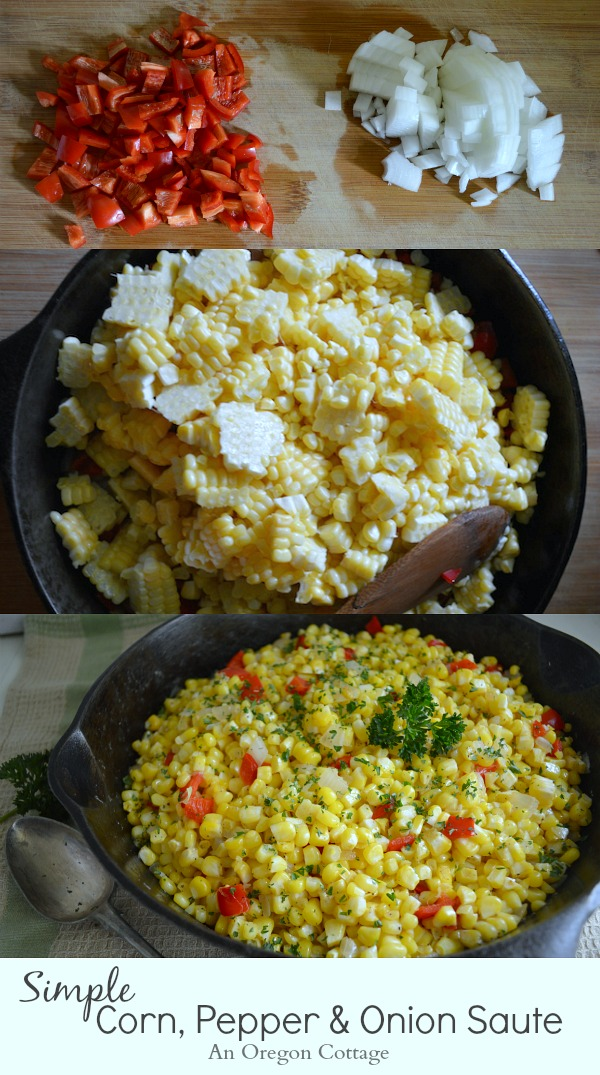 Simple Corn Pepper and Onion Saute - An Oregon Cottage