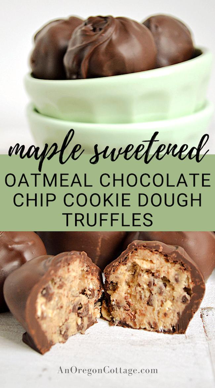 oatmeal chocolate chip cookie dough truffles pin