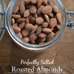DIY Roasted and Salted Almonds pin