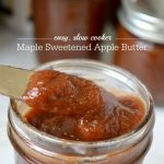 Use your slow cooker to make this maple sweetened apple butter recipe.