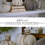 Felted Wool Sweater Pumpkins from Thrifted Sweaters {Tutorial}