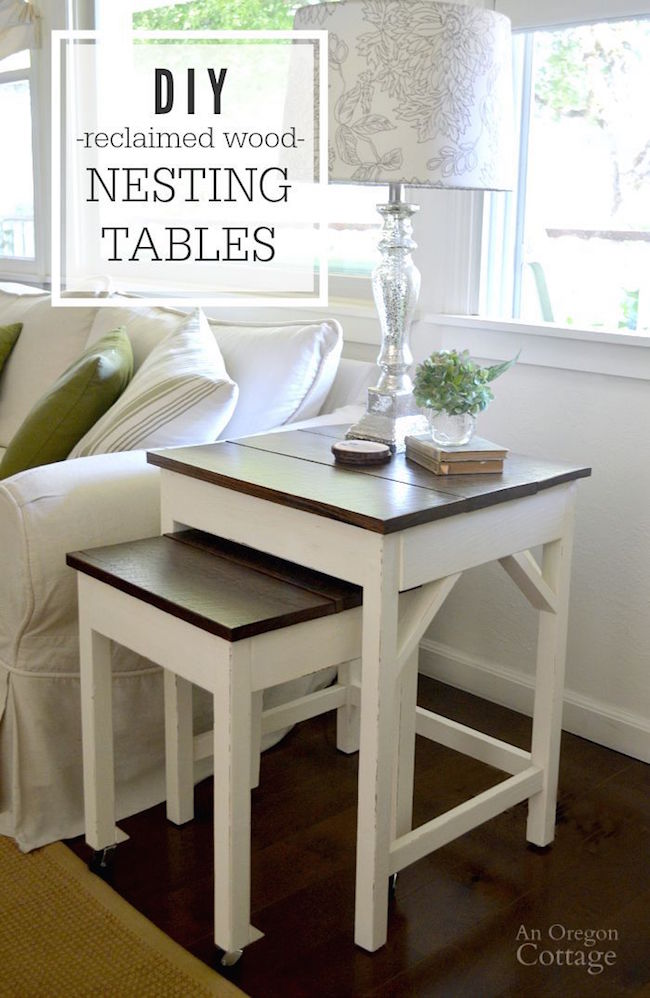 Diy Reclaimed Wood Nesting Tables An Oregon Cottage