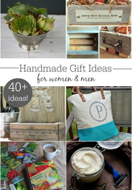 40+ Handmade Gift Ideas for all the women and men on your list