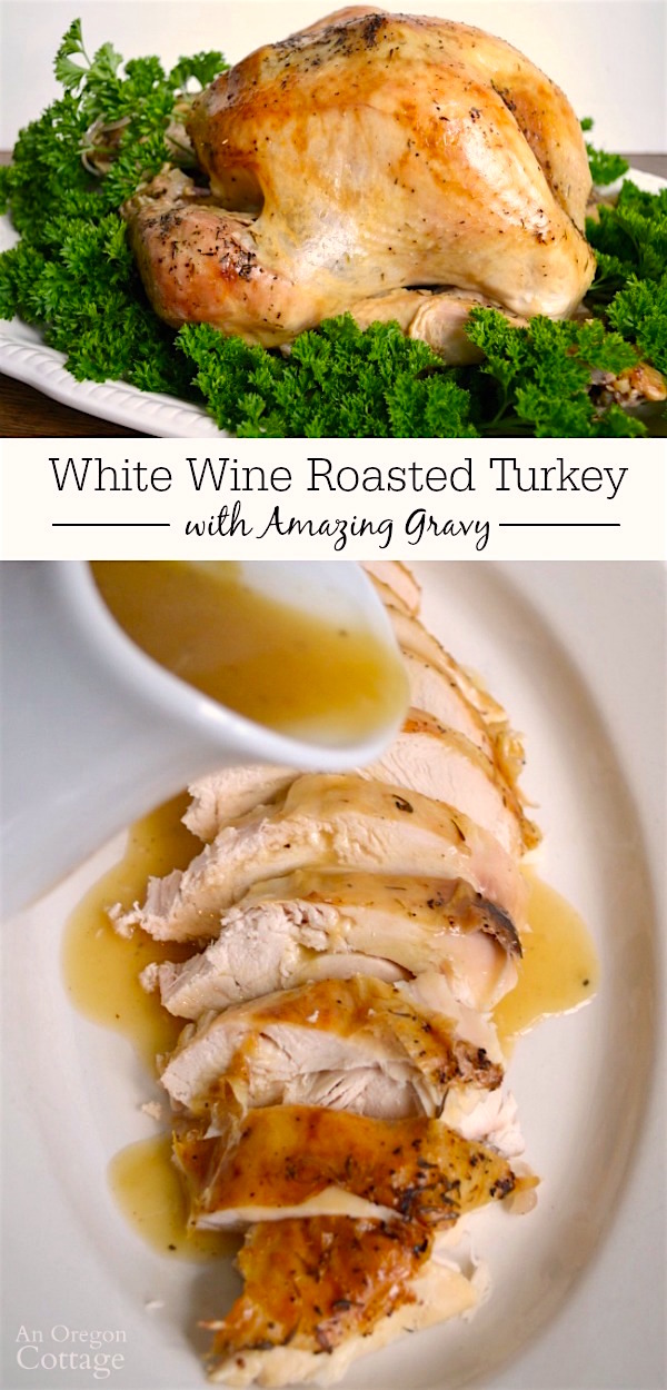 for roasted turkey basted with white wine makes the most amazing gravy ...