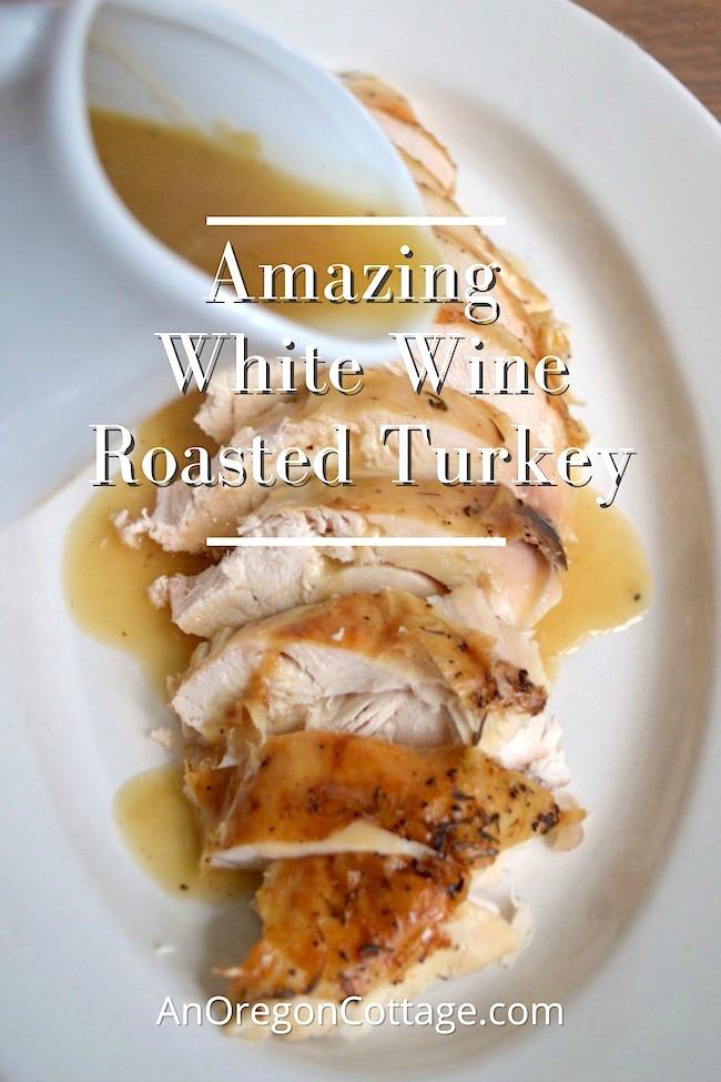 amazing white wine roasted turkey