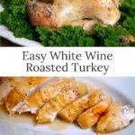 easy white wine roasted turkey