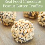 quick real food peanut butter chocolate truffles