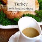 roasted turkey and amazing gravy