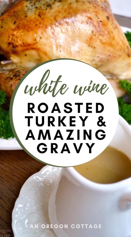white wine roasted turkey
