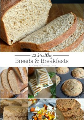 17 easy breads and 5 favorite breakfasts that are full of healthy ingredients like whole wheat, low sugar, and vegetables. No one will think they are 'healthy' though, since they're SO good!