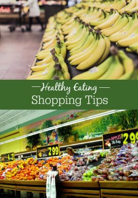 Tips and strategies to make shopping easier and the results healthier - without busting your budget.