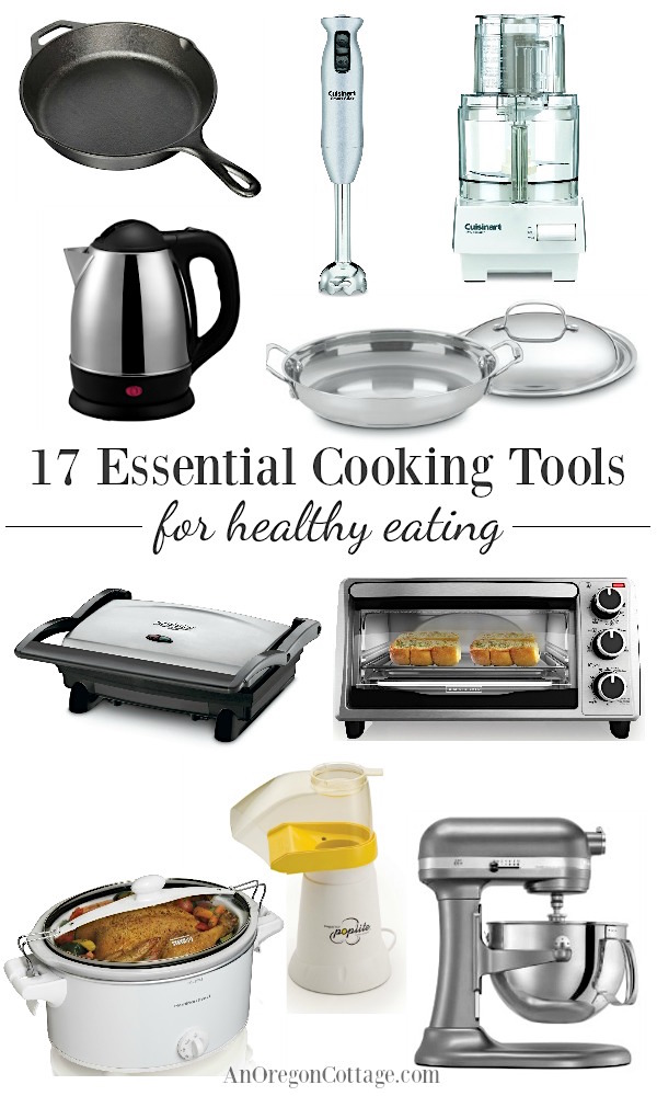 17 Essential Cooking Tools for Healthy Eating