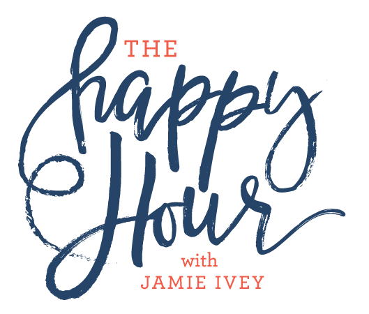 Happy Hour podcast with Jamie Ivey