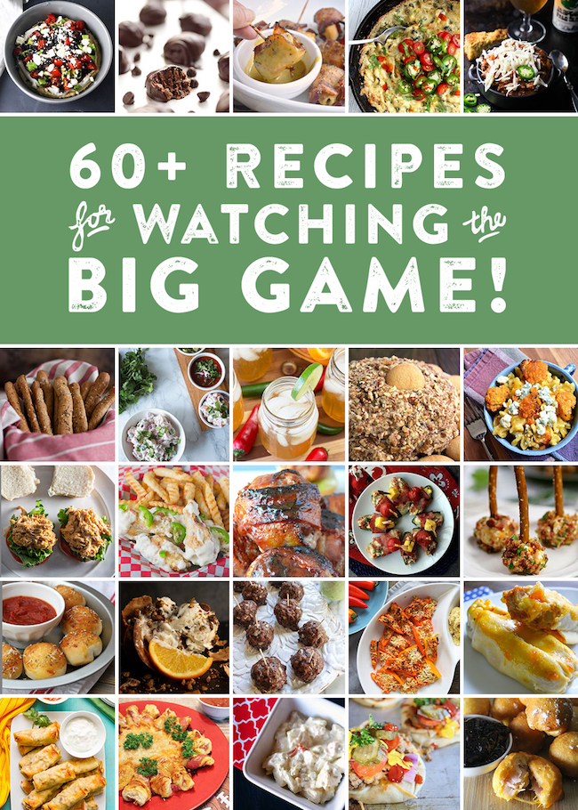 60 Big Game Day recipes from apps to desserts
