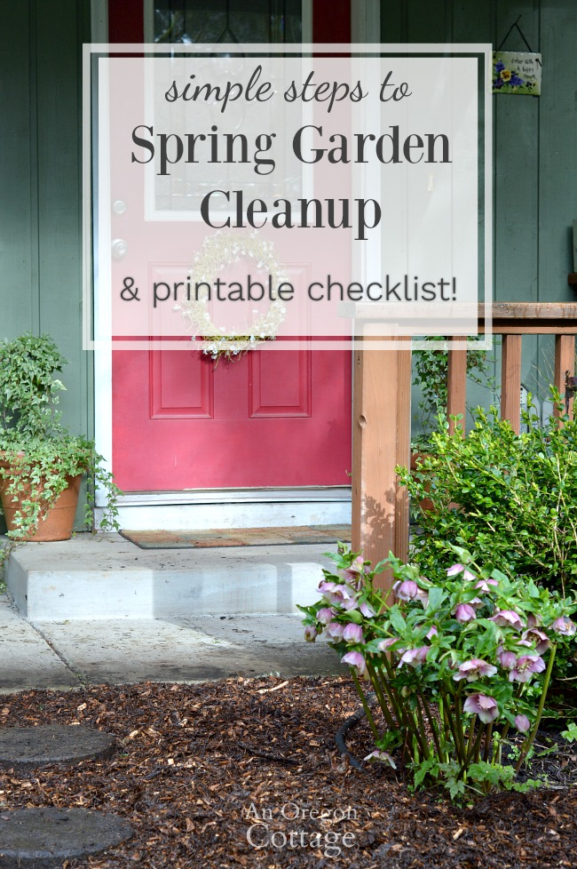 Simple Steps To Spring Garden Cleanup With Printable Checklist