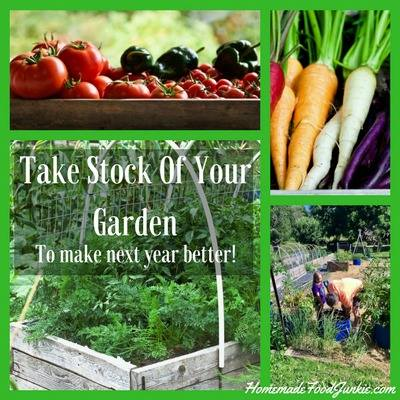Taking Stock of Your Garden at Homemade Food Junkie