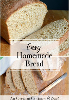 Podcast Ep. 10: The One About Easy Homemade Bread