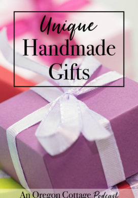 Join us as we discuss the unique handmade gifts we've given through the years as well as lots of ideas to make your own easy DIY gifts.