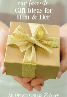 Podcast Ep. 16: Our Favorite Gift Ideas for Him & Her
