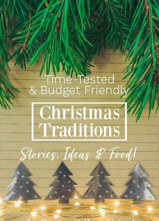 Join us as we share the family Christmas traditions that have stood the test of time- without breaking the budget. #christmas #traditions #familytime
