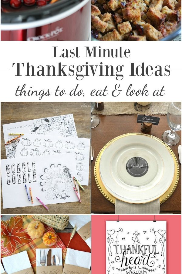 When you're short on time, look to these 23 last minute Thanksgiving ideas for quick & fun activities, delicious food & pretty things for the table.