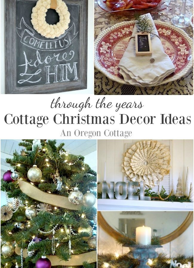 Cottage Christmas Decor Ideas through the years