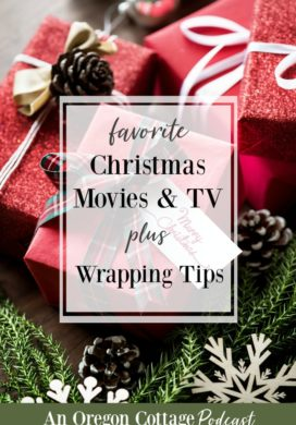 Podcast Ep.18: Christmas Movies, Wrapping Tips & Quick & Healthy Dinners