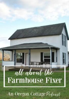 Podcast Ep. 21: More About The Farmhouse Fixer