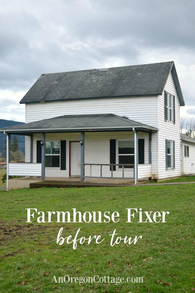 Our New Farmhouse Fixer The Before Tour