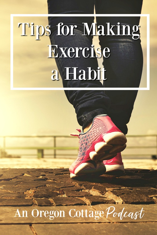 Podcast Ep. 24- Tips for Making Exercise a Habit