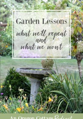 Podcast Ep. 26: Garden Lessons