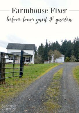 Farmhouse Fixer Yard Tour Before
