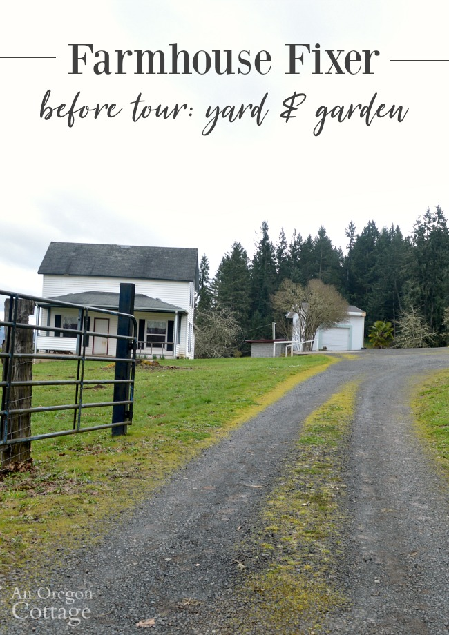 Farmhouse Fixer Yard Tour Before