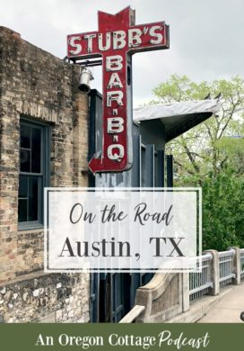 Podcast Ep. 31: On the Road in Austin, Texas