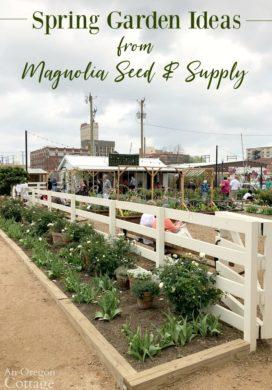 Spring Garden Ideas from Magnolia Visit