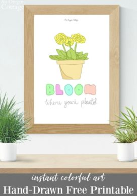 Colorful Bloom Where You're Planted Print in frame