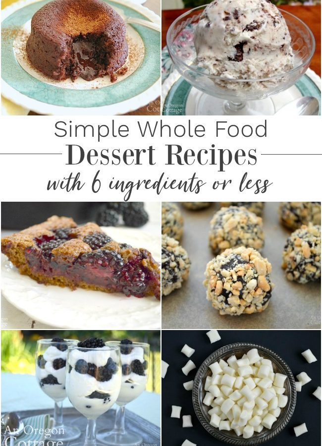 Simple Whole Food Dessert Recipes