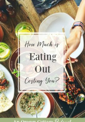 Join us as we talk about eating out - how much it's actually costing you and how to keep it special. Then get ideas for meals you can make the next time you're tempted to grab fast food. #podcast #anoregoncottage #quickmealideas #financialtips #moneytips #podcasting