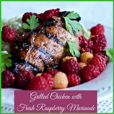 Grilled Chicken with Raspberry Marinade