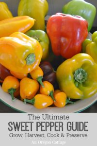 Ultimate Sweet Pepper Guide-Grow Harvest Cook Preserve