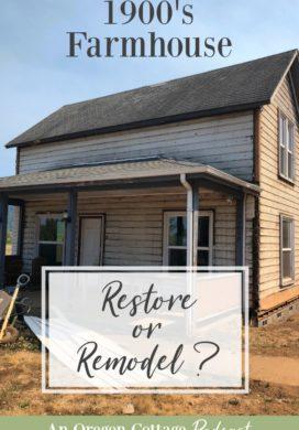 Podcast Ep. 40: 1900's Farmhouse: Restore or Remodel?